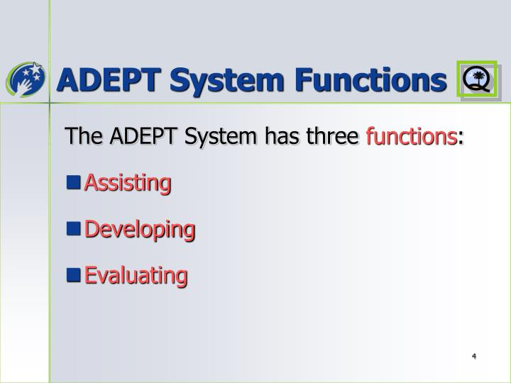 ADEPT System Functions