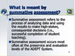 what is meant by summative assessment