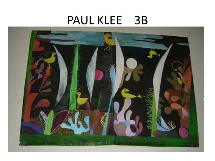 PAUL KLEE    3B