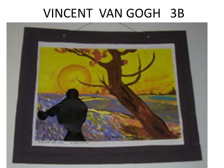 VINCENT  VAN GOGH   3B