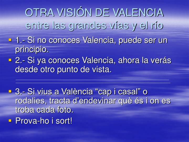 OTRA VISIÓN DE VALENCIA