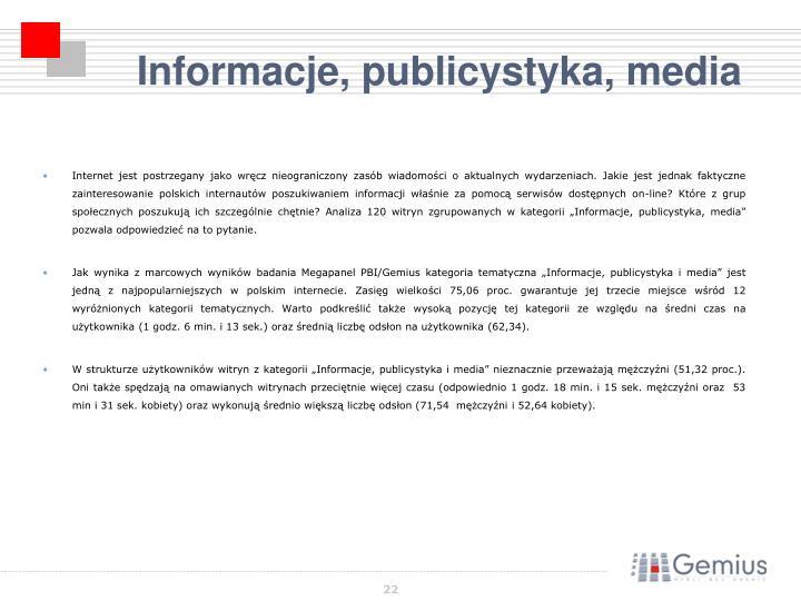 """Internet jest postrzegany jako wręcz nieograniczony zasób wiadomości o aktualnych wydarzeniach. Jakie jest jednak faktyczne zainteresowanie polskich internautów poszukiwaniem informacji właśnie za pomocą serwisów dostępnych on-line? Które z grup społecznych poszukują ich szczególnie chętnie? Analiza 120 witryn zgrupowanych w kategorii """"Informacje, publicystyka, media"""" pozwala odpowiedzieć na to pytanie."""