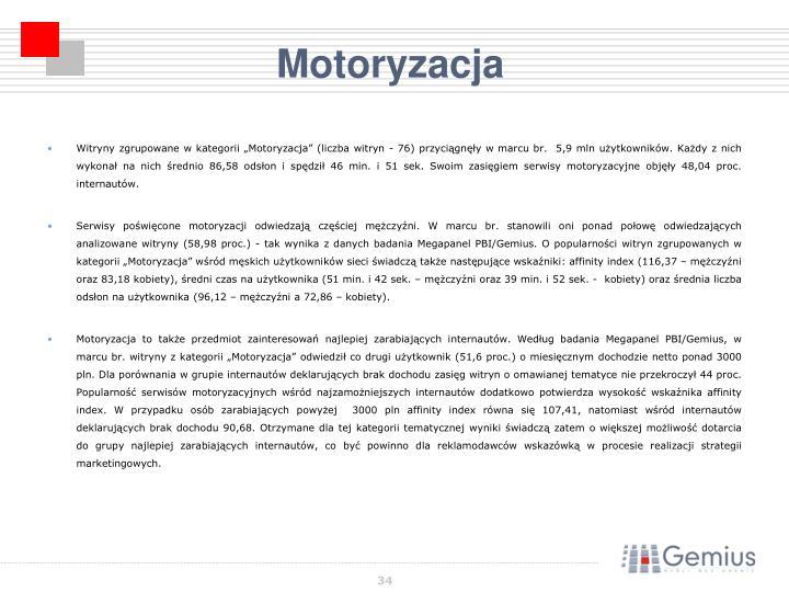 """Witryny zgrupowane w kategorii """"Motoryzacja"""" (liczba witryn - 76) przyciągnęły w marcu br.  5,9 mln użytkowników. Każdy z nich wykonał na nich średnio 86,58 odsłon i spędził 46 min. i 51 sek. Swoim zasięgiem serwisy motoryzacyjne objęły 48,04 proc. internautów."""