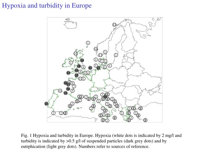 Hypoxia and turbidity in Europe