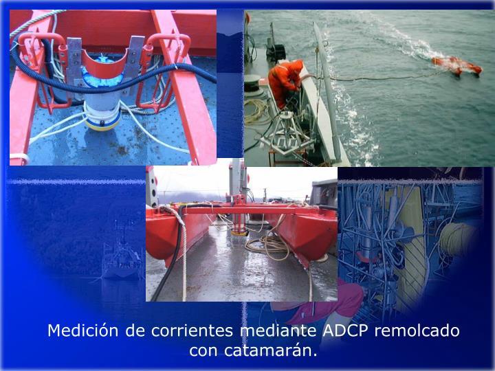Medición de corrientes mediante ADCP remolcado con catamarán.