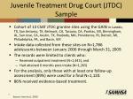 juvenile treatment drug court jtdc sample
