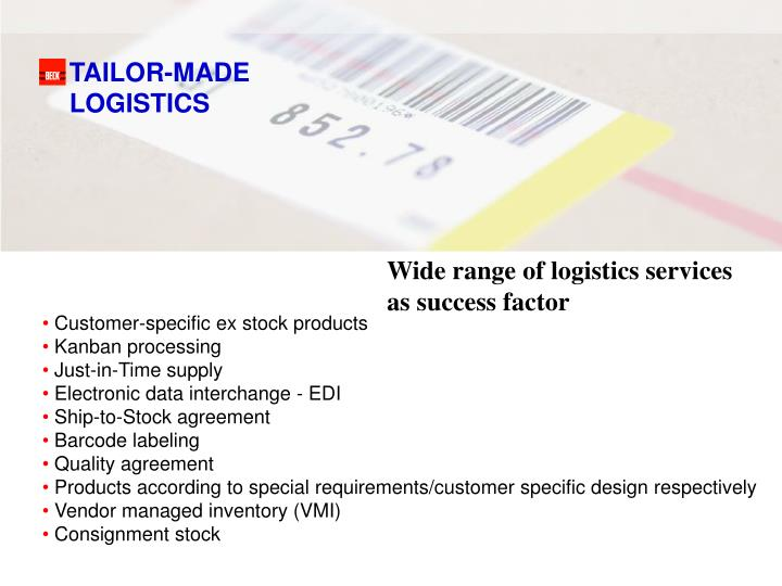 TAILOR-MADE LOGISTICS