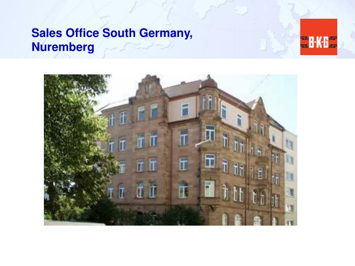 Sales Office South Germany, Nuremberg