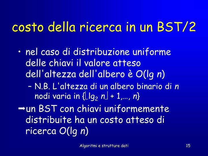 costo della ricerca in un BST/2