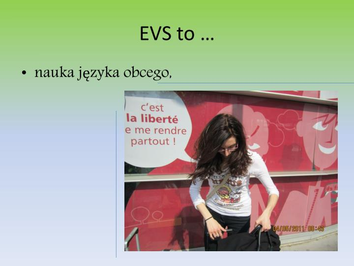 EVS to …