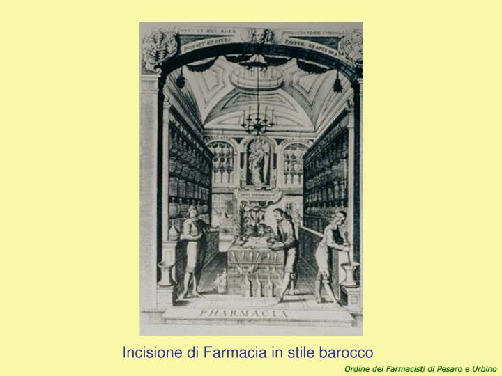 Incisione di Farmacia in stile barocco
