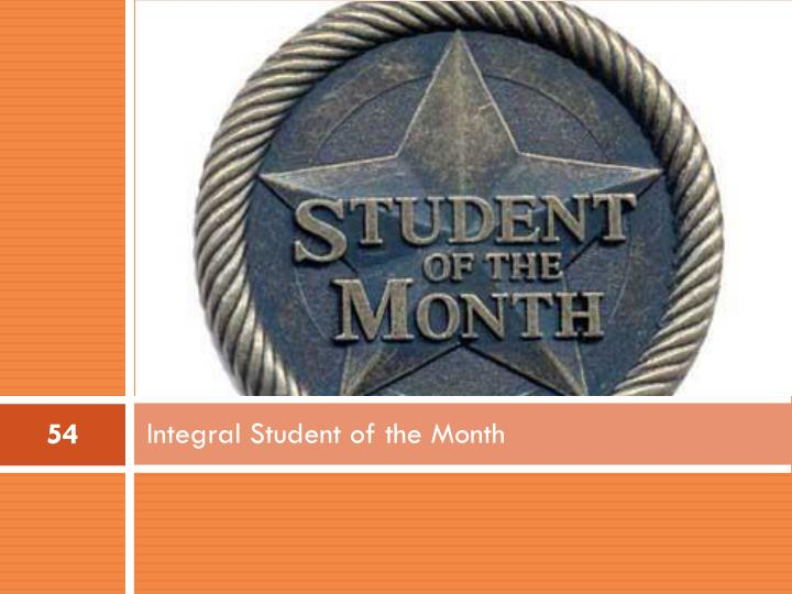 Integral Student of the Month