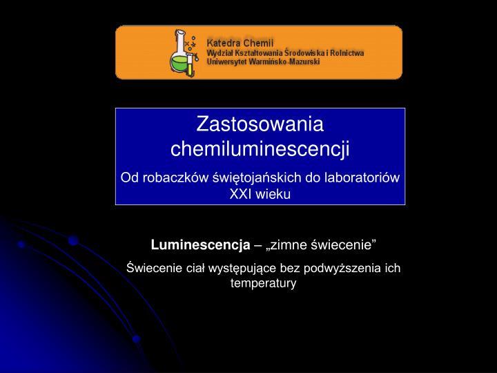Zastosowania chemiluminescencji