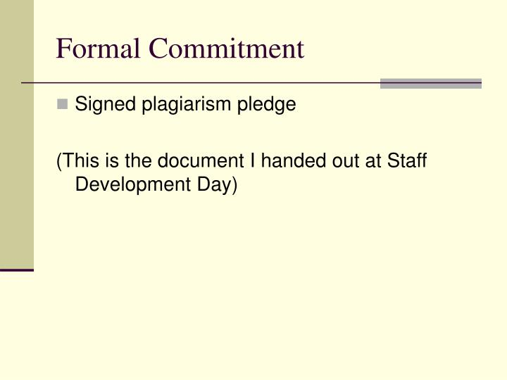 Formal Commitment