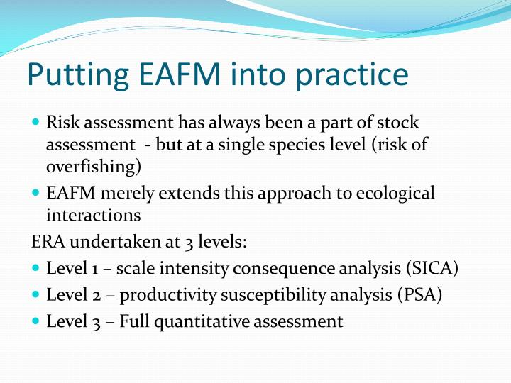 Putting eafm into practice