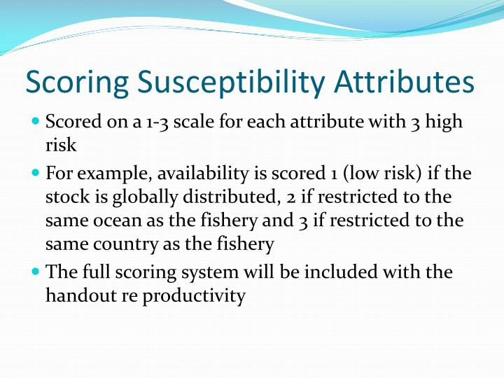 Scoring Susceptibility Attributes