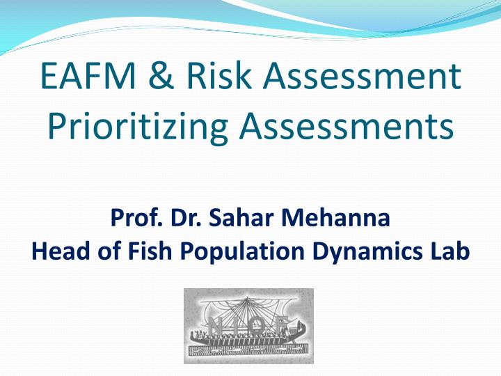 EAFM & Risk Assessment