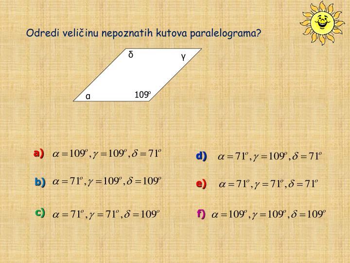 Odredi veličinu nepoznatih kutova paralelograma?