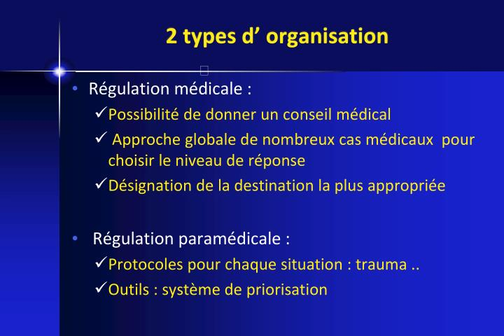 2 types d' organisation