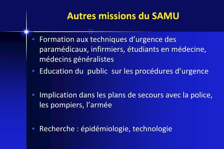 Autres missions du SAMU
