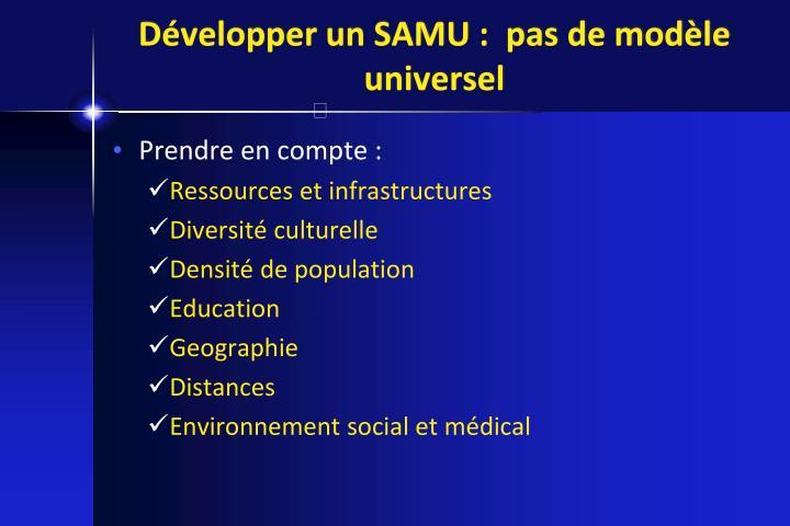 Développer un SAMU :  pas de modèle universel