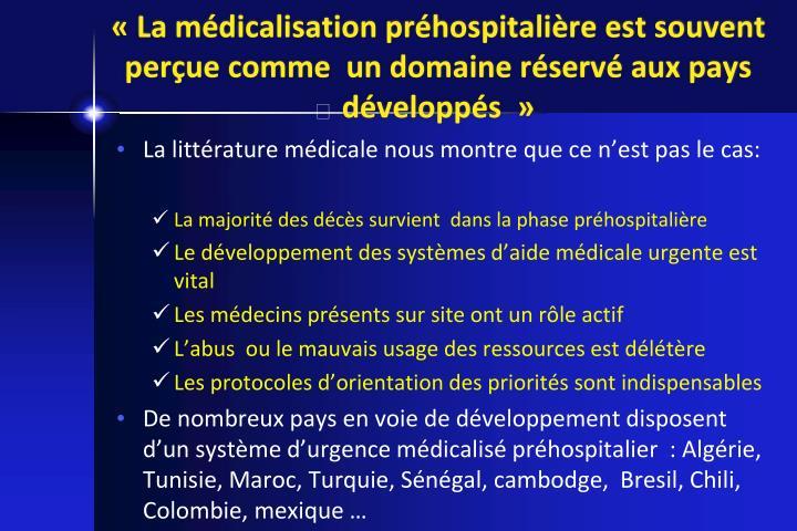 «La médicalisation préhospitalière est souvent perçue comme  un domaine réservé aux pays développés »