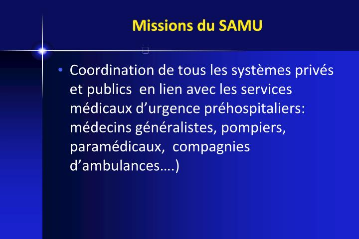 Missions du SAMU