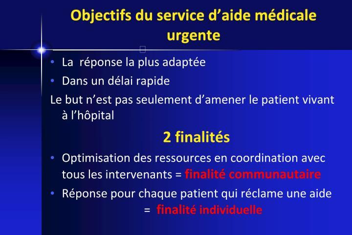 Objectifs du service d'aide médicale urgente