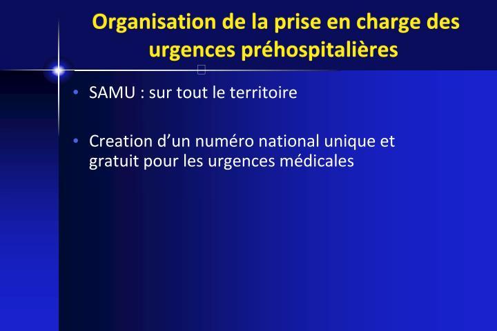 Organisation de la prise en charge des urgences préhospitalières