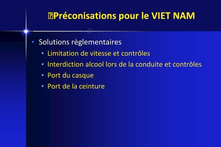 Préconisations pour le VIET NAM