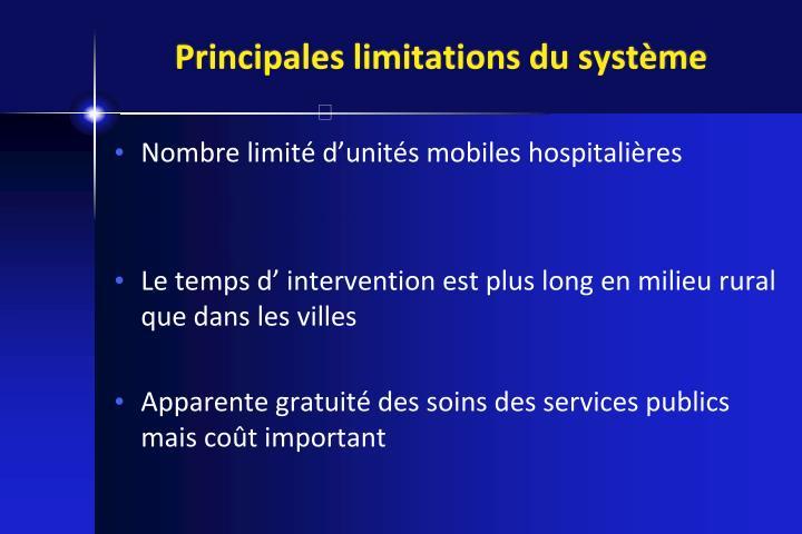 Principales limitations du système