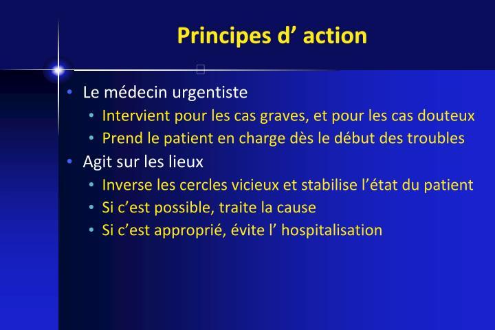 Principes d' action