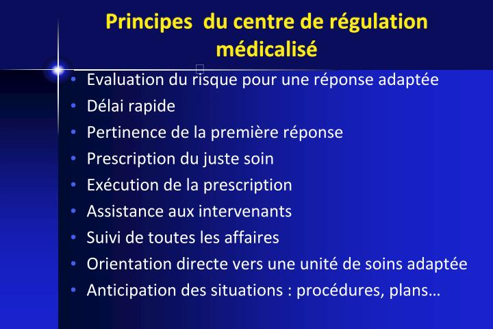 Principes  du centre de régulation médicalisé