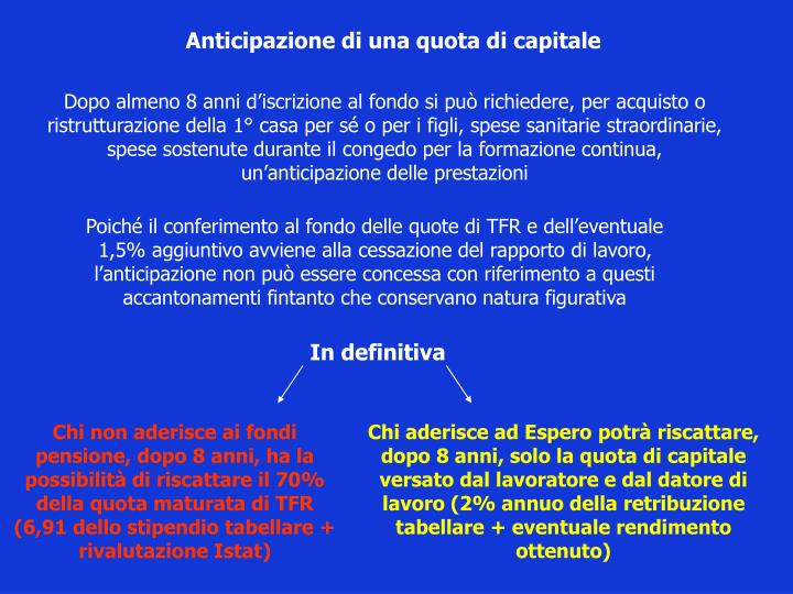 Anticipazione di una quota di capitale