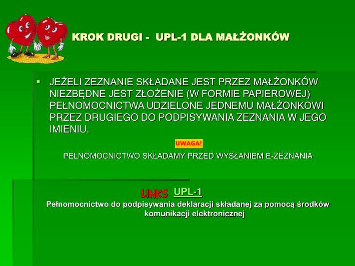 KROK DRUGI -  UPL-1 DLA MAŁŻONKÓW