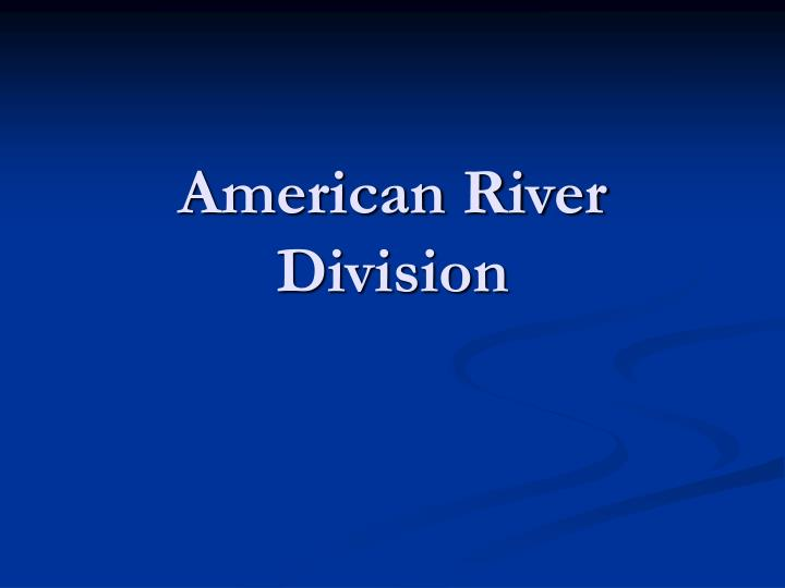 American River Division