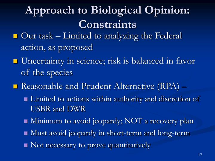 Approach to Biological Opinion: Constraints