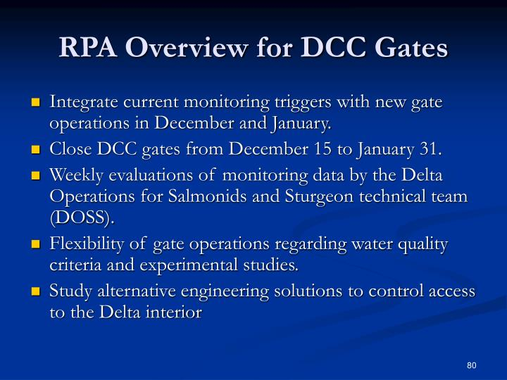 RPA Overview for DCC Gates