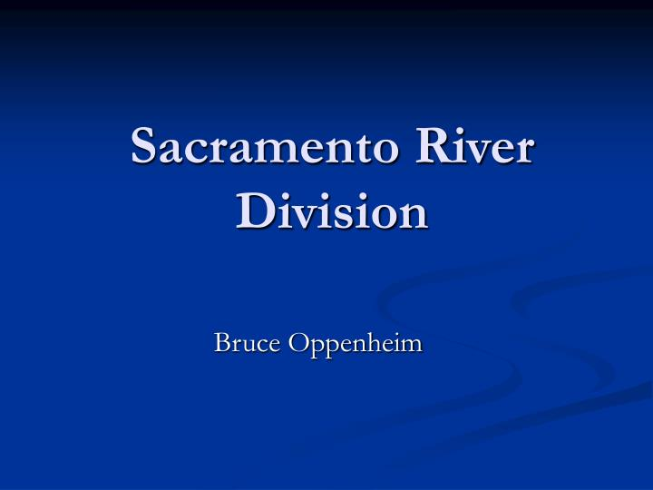 Sacramento River Division