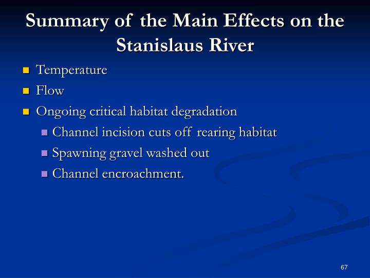 Summary of the Main Effects on the Stanislaus River