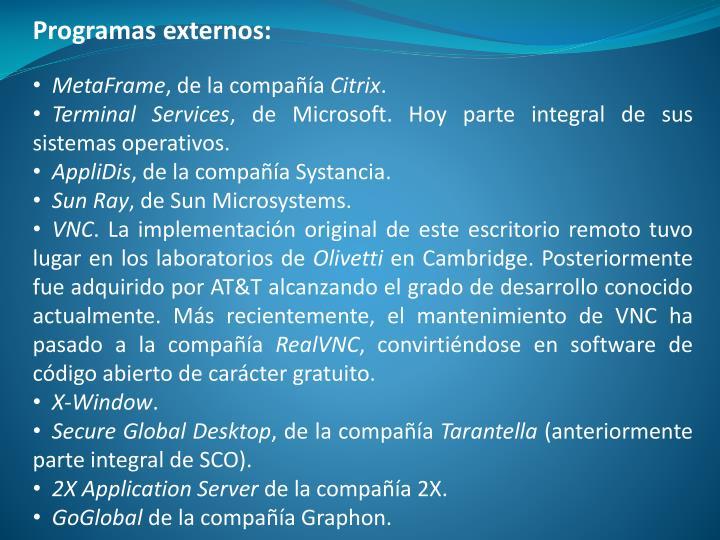Programas externos: