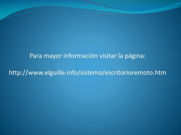 Para mayor información visitar la página: