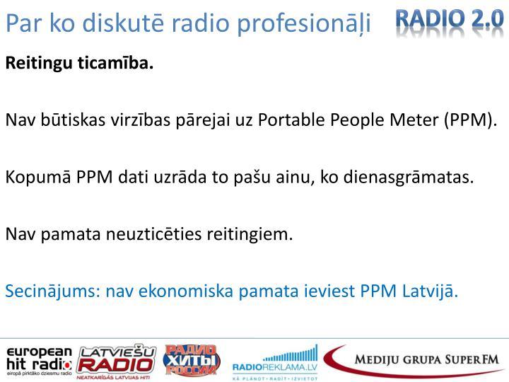 Par ko diskutē radio profesionāļi