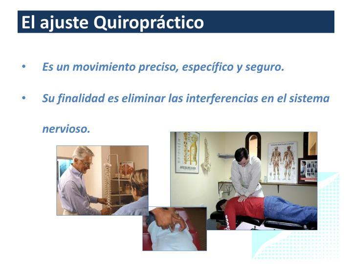 El ajuste Quiropráctico