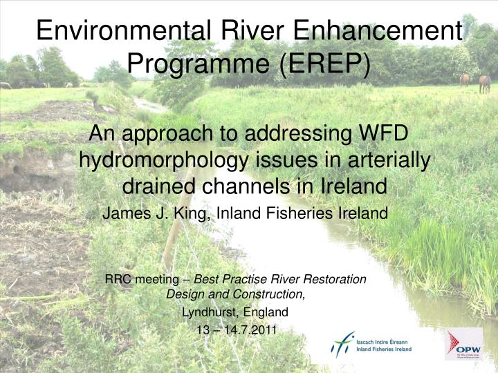 Environmental River Enhancement Programme (EREP)