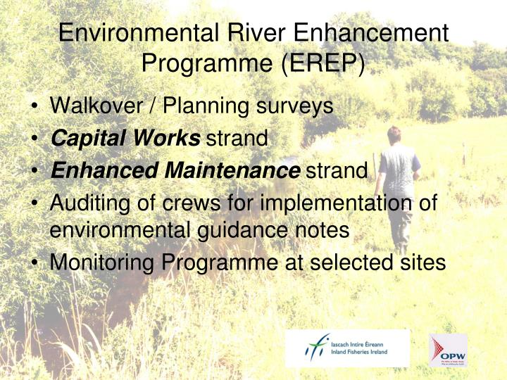 Environmental river enhancement programme erep1