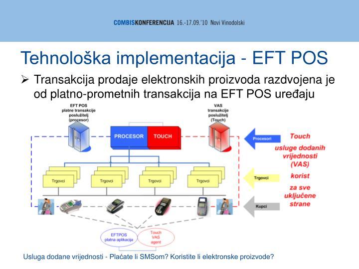 Tehnološka implementacija - EFT POS