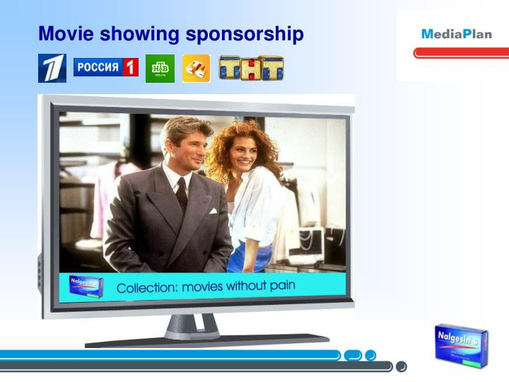 Movie showing sponsorship