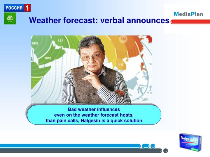 Weather forecast: verbal announces