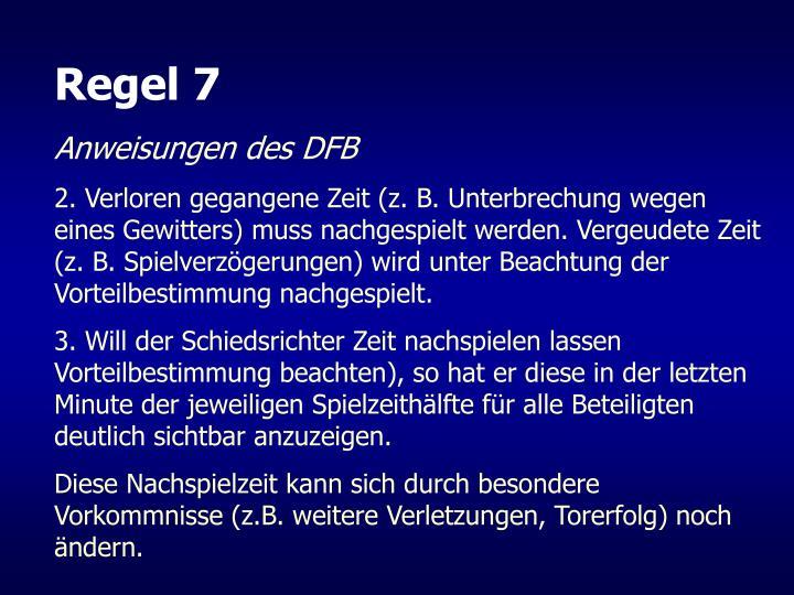 Regel 7
